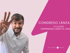 Grabación Congreso LánzaTE 2.0 🚀Libera tu chispa