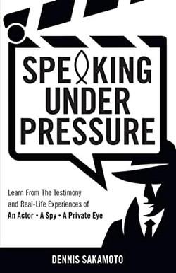 Secrets to Speaking Under Pressure