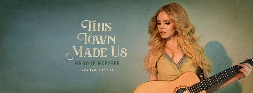 Brooke Moriber_This Town Made Us_FB_10-8.jpg