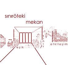 SINIRÖTEKİ MEKAN ATÖLYESİ-1.jpg