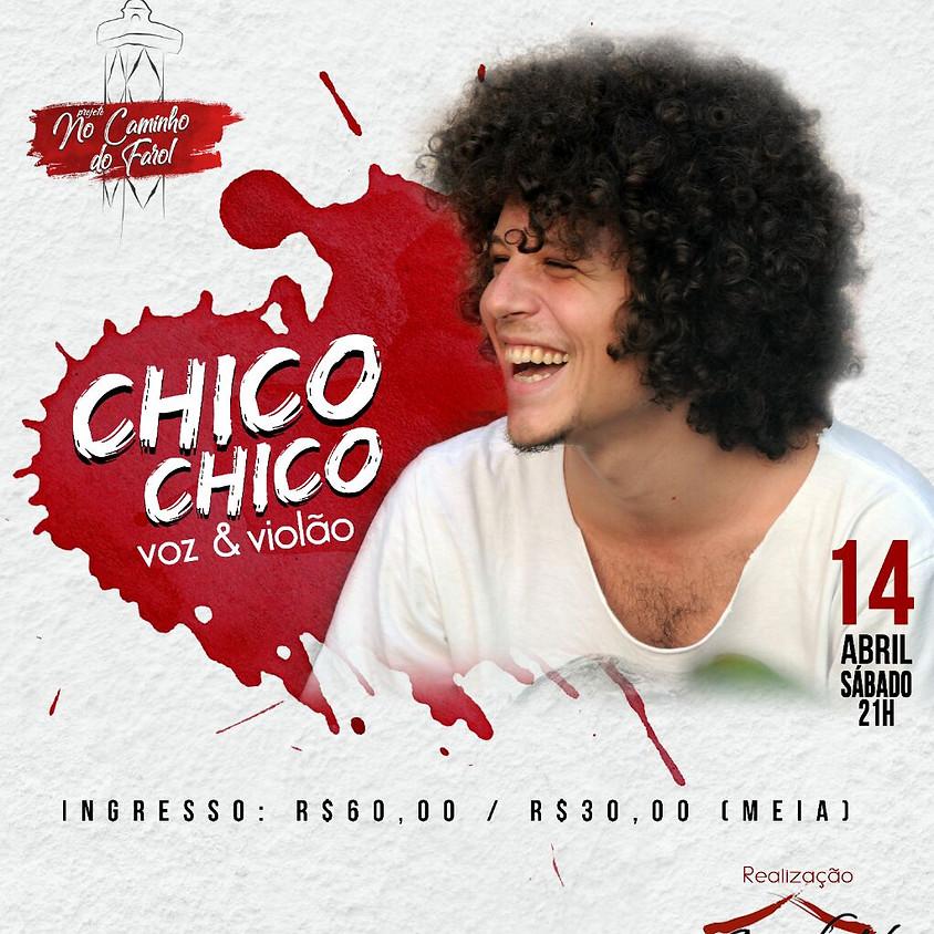 Chico Chico No Caminho Do Farol