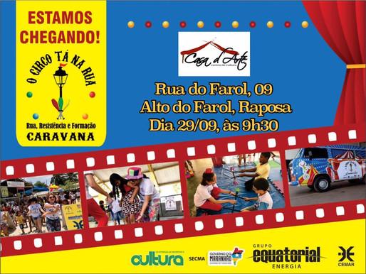 """Caravana """"O Circo tá na Rua"""" estará no Casa d'Arte neste domingo (29)"""