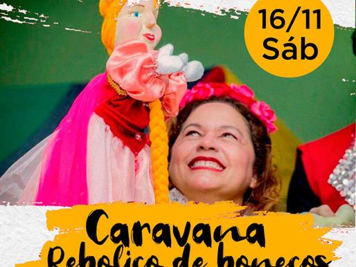 """A """"Caravana Reboliço de Bonecos"""" com Silvana Cartágenes passa aqui neste sábado (16)"""