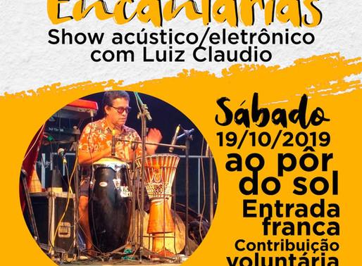 """Show """"Encantarias"""" com Luiz Cláudio no Casa d'Arte"""