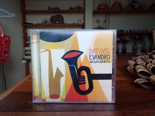 CD Evandro Negro Bento Inefável