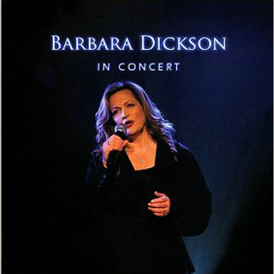 BARBARA DICKSON IN CONCERT DOUBLE CD (Autographed)