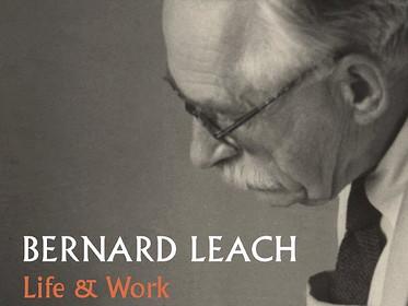 BERNARD LEACH: LIFE & WORK