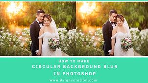 How to Make Circular Blur Background Eff