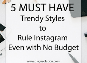5 MUST HAVE - Trendy Styles to Rule Instagram Even with No Budget