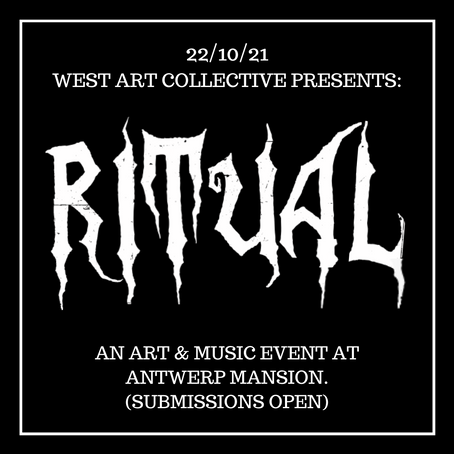 'Ritual' Event by West Art Collective