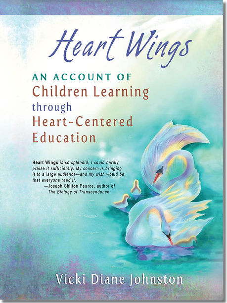 Heart Wings: An Account of Children Learning though Heart-Centered Education