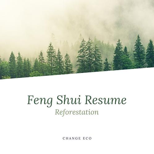 Feng Shui Resume, Reforestation