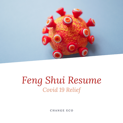 Feng Shui Resume, Covid 19 Relief