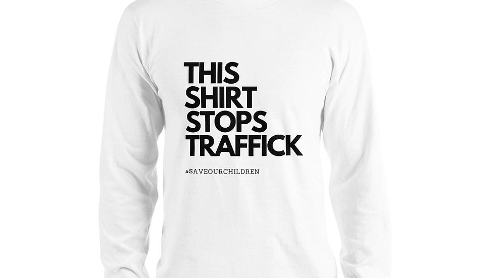 This Shirt Stops Traffick Long Sleeve Tee