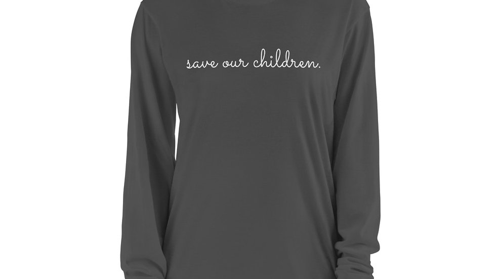 Save Our Children Long Sleeve Tee (White Font)