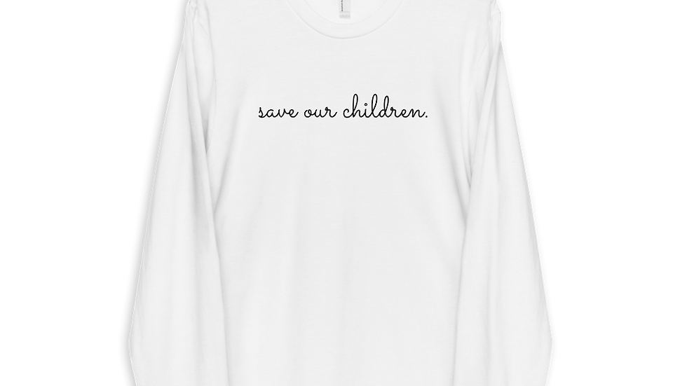 Save Our Children Long Sleeve Tee