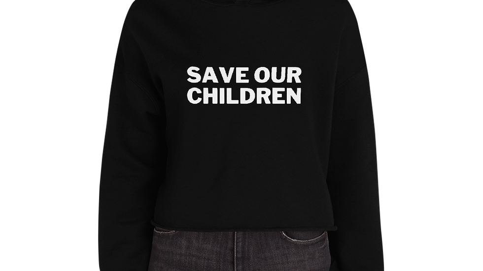 Save Our Children Crop Hoodie
