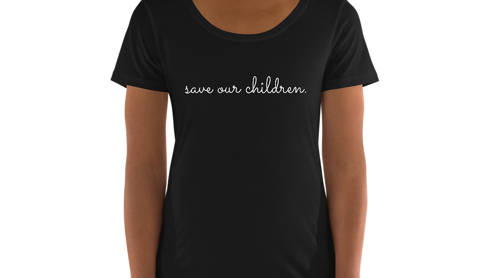 Save our Children Scoop Neck Tee (White Font)