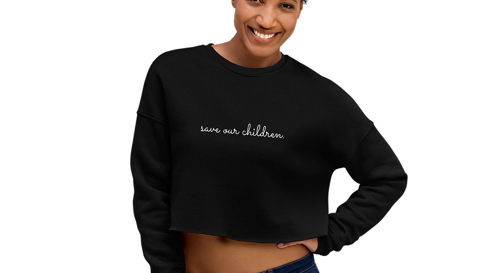 Save Our Children Crop Sweatshirt