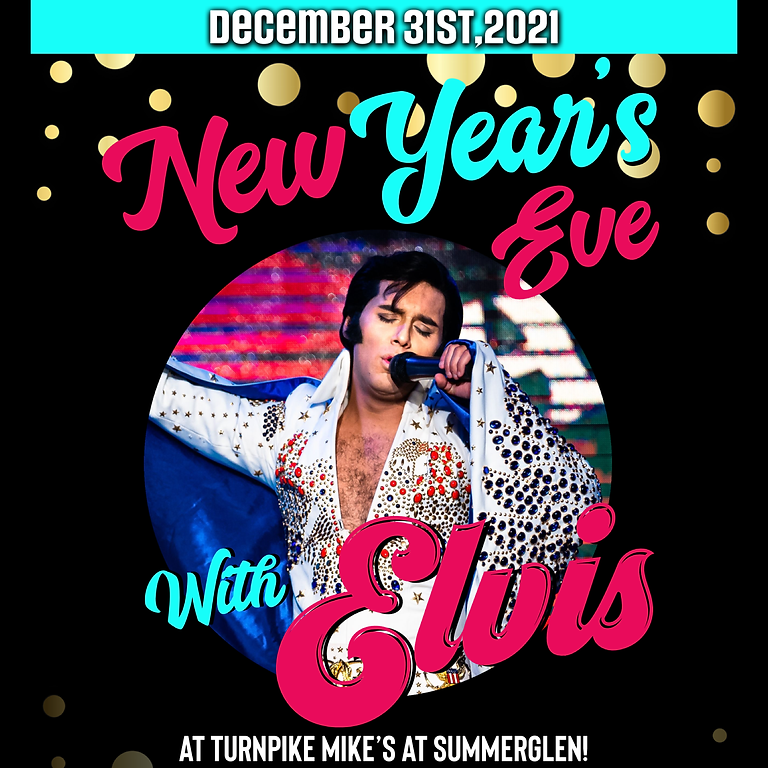 ELVIS: New Years Eve At Turnpike Mikes