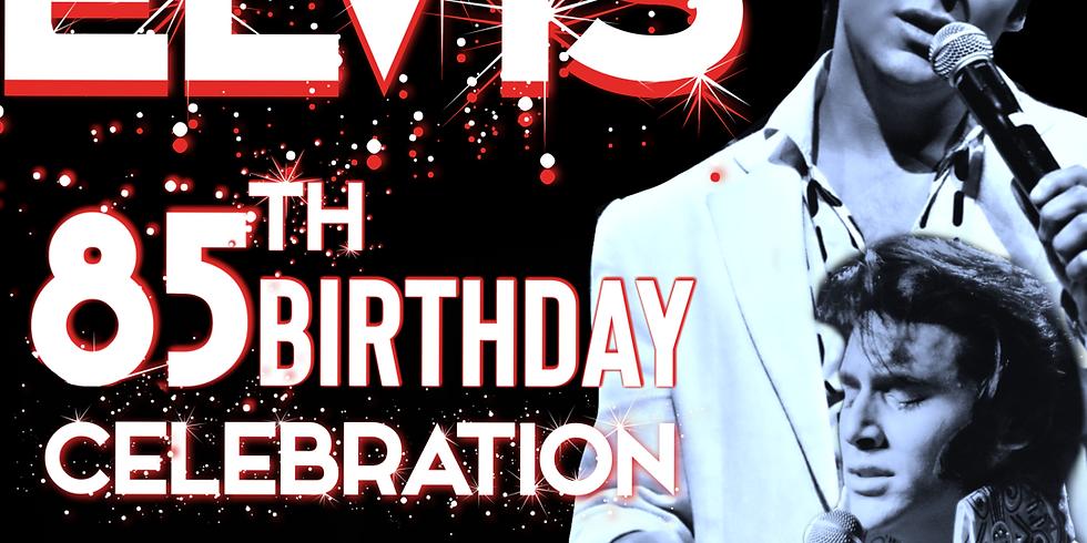ELVIS 85th Birthday Celebration