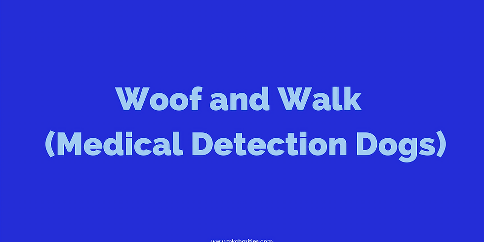 Woof and Walk for Medical Detection Dogs