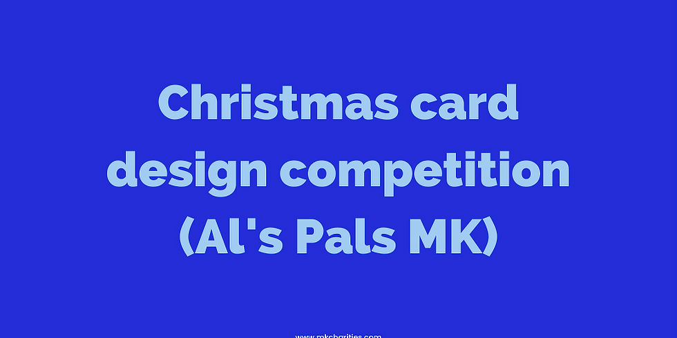 Christmas card competition with Al's Pals MK