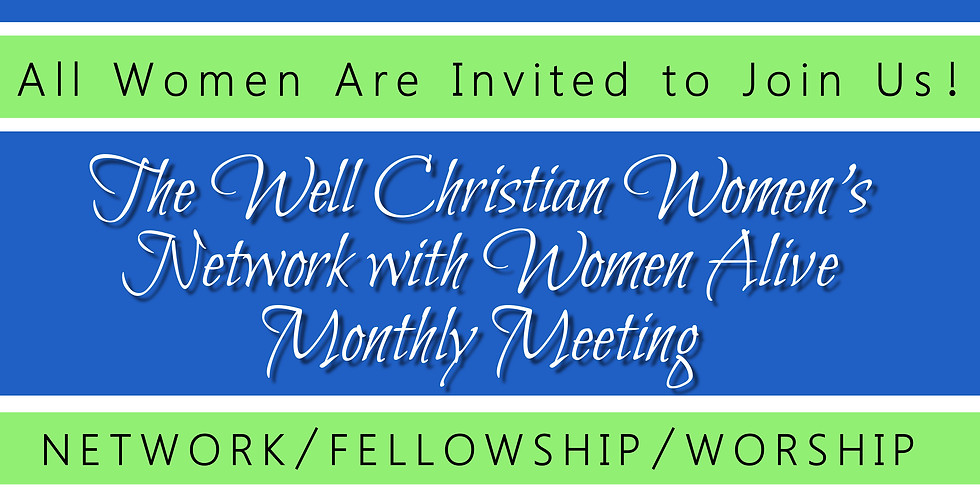 The Well CWN Monthly Meeting