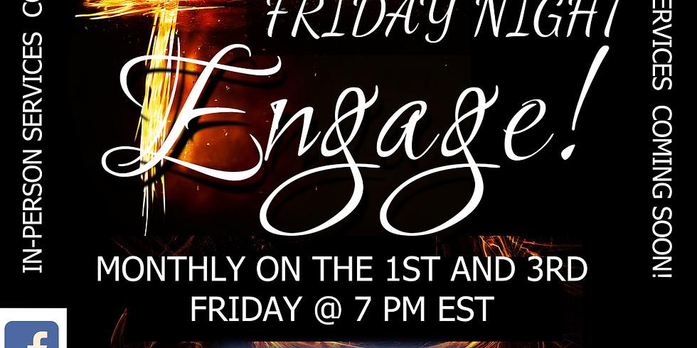 Friday Night Engage