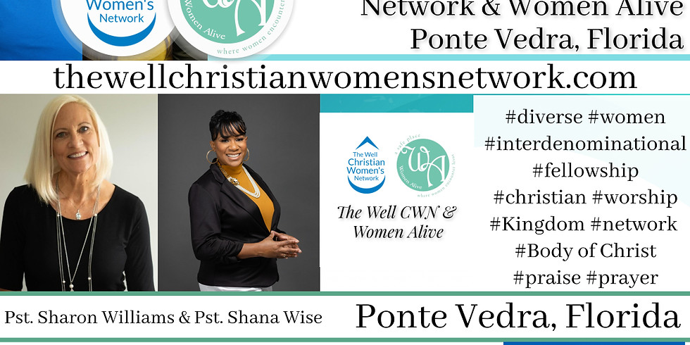 The Well CWN with Women Alive Monthly Meeting Ponte Vedra