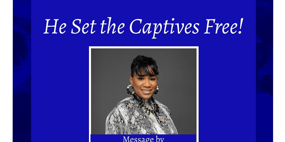 He Set the Captive Free