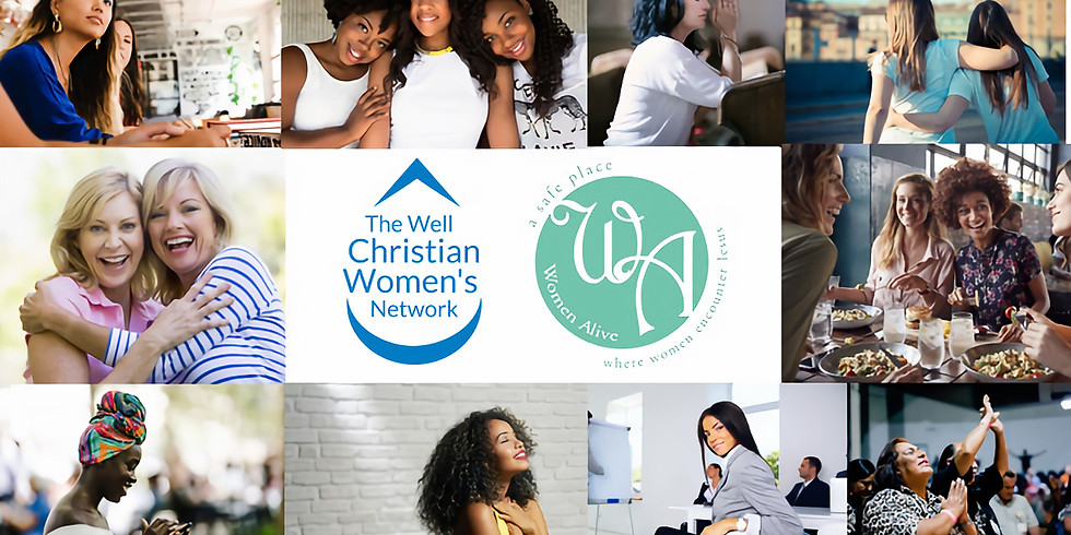 The Well CWN with Women Alive Monthly Meeting