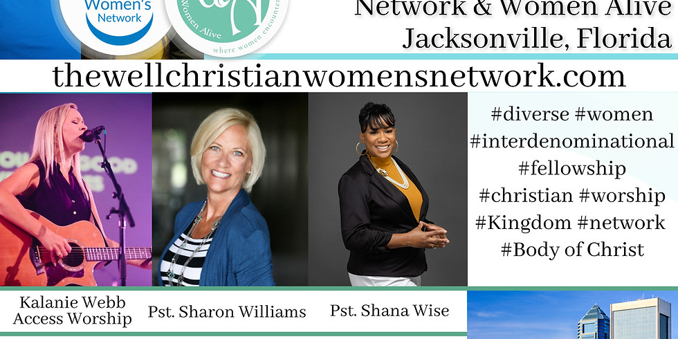 The Well CWN with Women Alive Monthly Meeting  Jacksonville