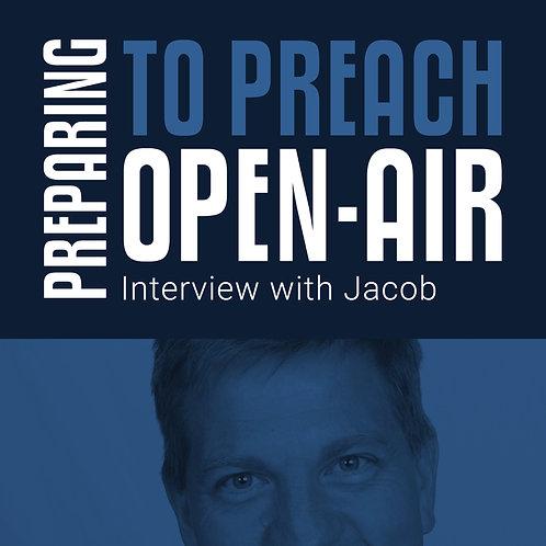 PREPARING TO PREACH OPEN-AIR