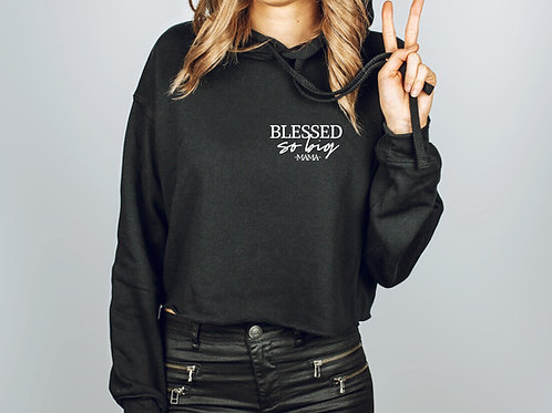 Blessed so Big // Fleece Crop Pullover