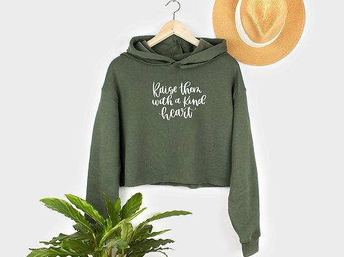 Raise Them With a Kind Heart // Fleece Crop Pullover