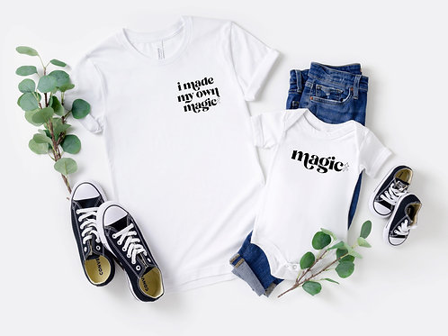 I Made My Own Magic | Mommy + Me Set