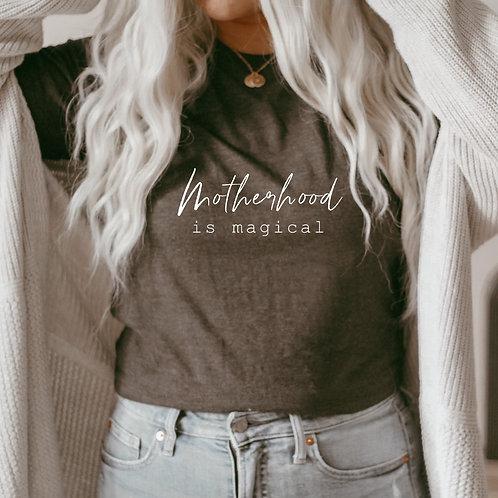Motherhood is Magical
