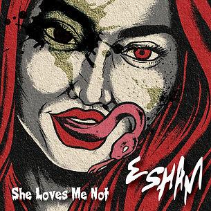 Artwork_She Loves Me Not.jpg
