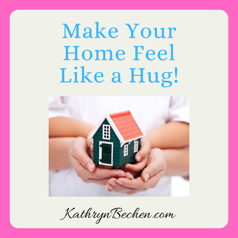 Make Your Home Feel Like a Hug