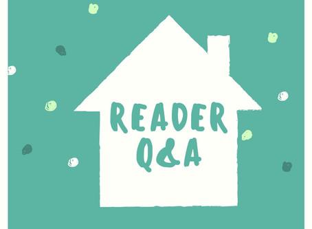 Reader Home Q&A