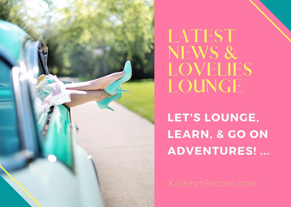 Latest News & Lovelies Lounge