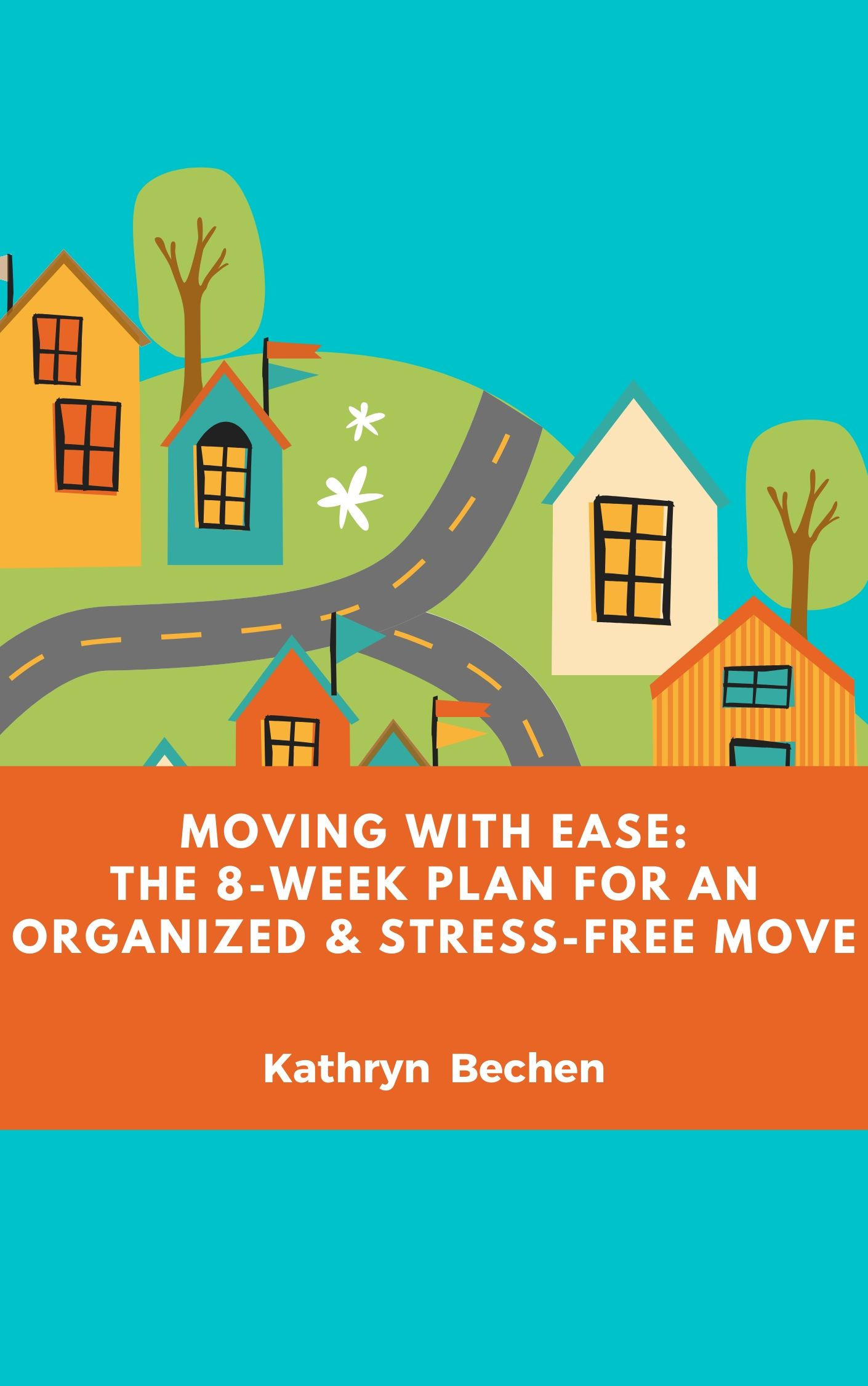 Moving With Ease Kathryn Bechen