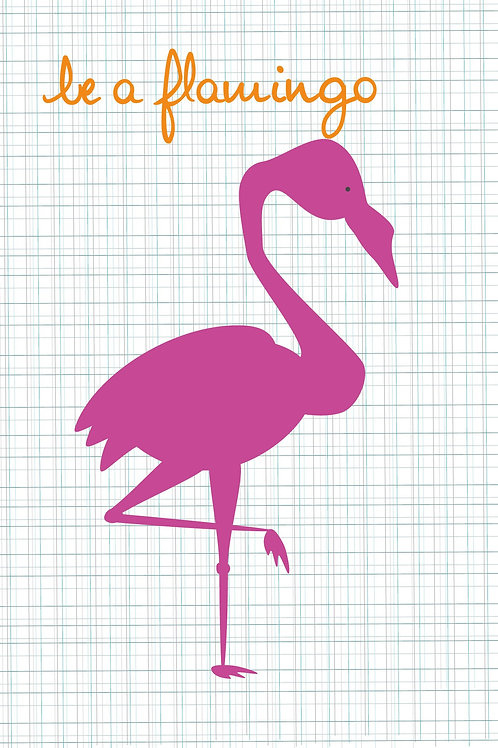 Be a Flamingo Greeting Card