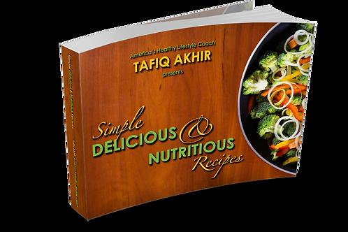 Simple Delicious & Nutritious Recipes Digital Cookbook