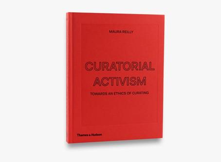 Curatorial Activism (Maura Reilly, 2019) Book Review