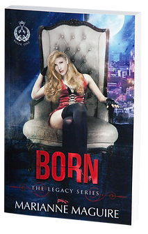 BORN, The Legacy Series, Book 1