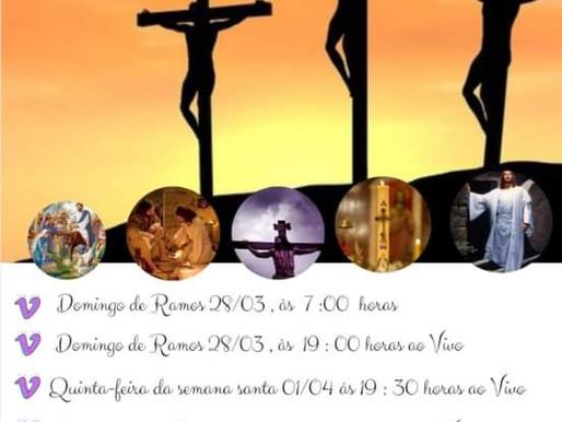 Programação da Semana Santa 2021, da Paróquia Santo Antônio, de 28/03 a 04/04.