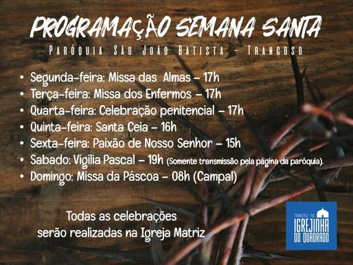 Programação da Semana Santa 2021, da Paróquia São João Batista, em Trancoso, de 28/03 a 04/04.
