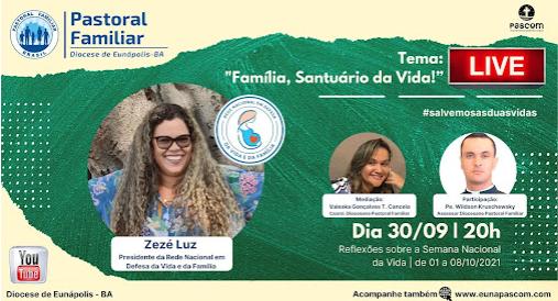 30/09 | Live: Família - Santuário da Vida | Pastoral Familiar Diocesana